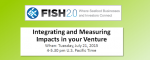 Integrating and Measuring Impacts in your Venture (July 21, 2015)