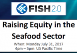 Raising Equity in the Seafood Sector (July 31, 2017)